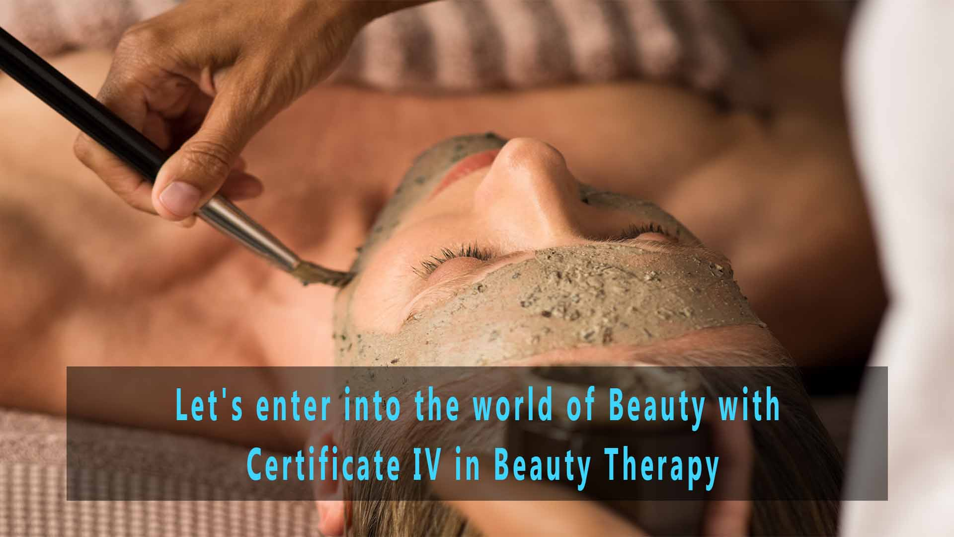let-s-enter-into-the-world-of-beauty-with-certificate-iv-in-beauty-therapy