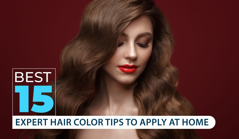 best-15-expert-hair-color-tips-to-apply-at-home