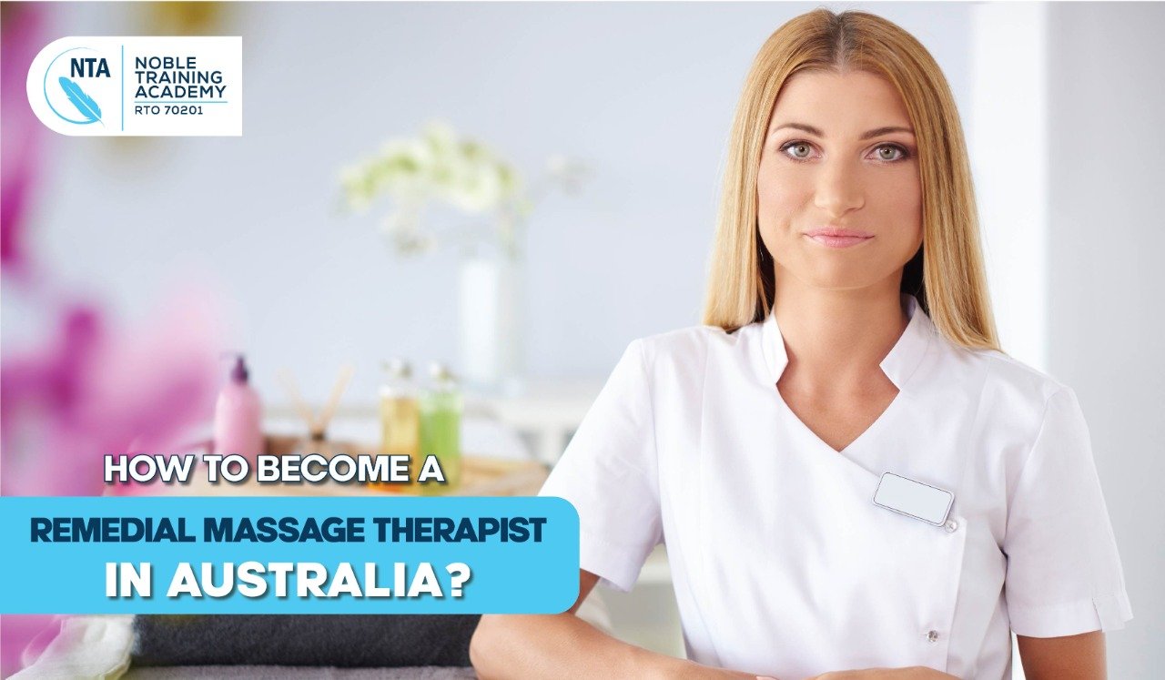 How to Become a Remedial Massage Therapist in Australia